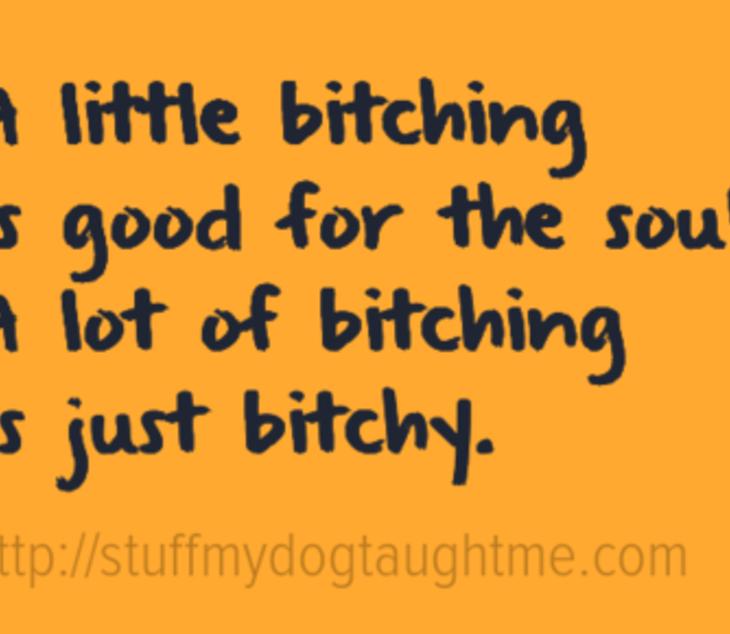 a-little-bitching